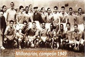 Millonarios Campeón en 1949